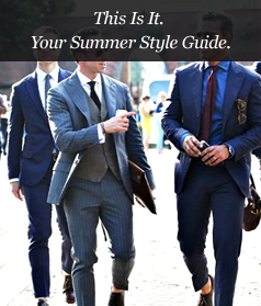 This Is It. Your Summer Style Guide.