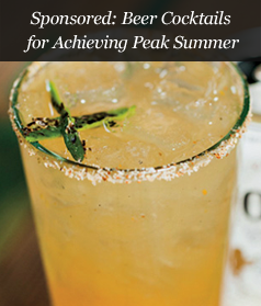Sponsored: Beer Cocktails for Achieving Peak Summer