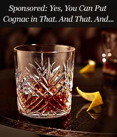 Sponsored: Yes, You Can Put Cognac in That. And That. And...