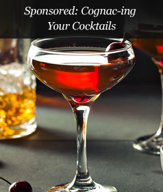 Sponsored: Cognac-ing Your Cocktails