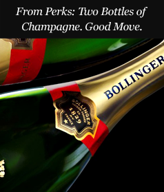 From Perks: Two Bottles of Champagne. Good Move.
