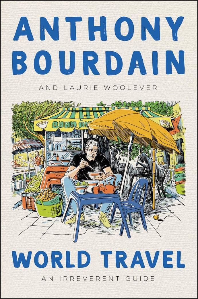 anthony bourtain world travel book
