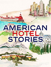 UrbanDaddy - American Hotel Stories