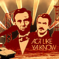 "The Lincoln/Selleck ""Act Like Ya Know"" Poster"