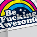 Be F*&^ing Awesome