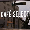 Cafe Select Opens for Lunch