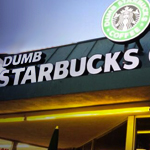 Dumb Starbucks Opens in Los Feliz