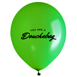 "Balloons That Say ""You Are a Douchebag"""