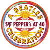 Sgt. Pepper's at 40...a Beatles Celebration