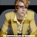 """""""One Hundred Years of Menswear"""""""